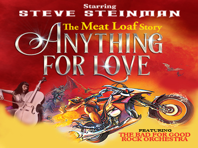 Steve Steinman's Anything For Love - The Meat Loaf Story ...